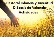 Actividades Pastoral Infancia y Juventud