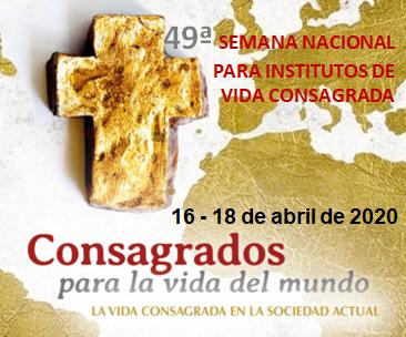 49 Semana Nacional para Institutos de Vida Consagrada