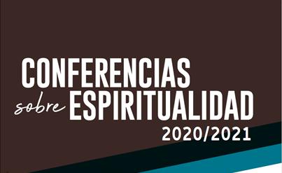 Programación Conferencias sobre Espiritualidad 2020-2021